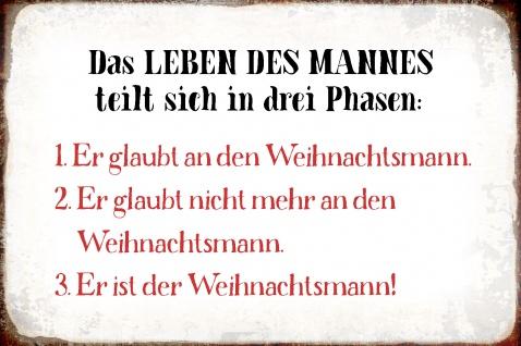 Blechschild Spruch Leben des Mannes- 3 Phasen Metallschild Wanddeko 20x30 cm tin sign