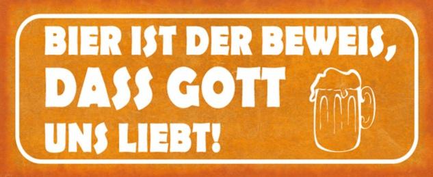 Blechschild Spruch Bier Beweis Gott Liebe Metallschild 27x10 cm Wanddeko tin sign