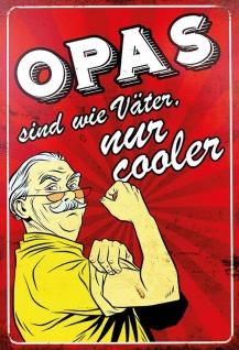Blechschild Spruch Opas sind wie Väter... Metallschild Wanddeko 20x30 cm tin sign