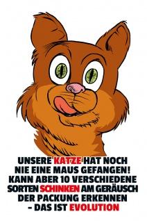 """"""" Unsere katze hat?."""" blechschild, lustig, comic, metallschild"""