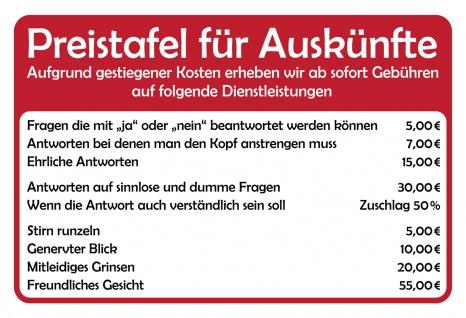 Blechschild Spruch Preistafel für Auskünfte Metallschild 20x30 Deko tin sign