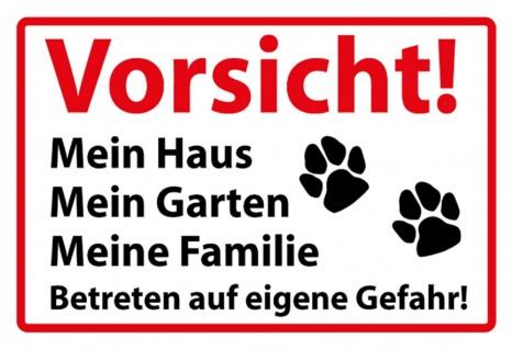 Warnschild: Vorsicht! Mein Haus Mein Garten Meine Familie ? Metallschild Wanddeko 20x30 cm tin sign