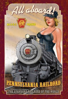 Pinup / pin up sexy frau erotik Pennsylvania Railroad All Aboard Zug bahn blechschild