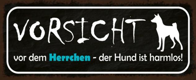 Blechschild Spruch Hund Vorsicht Herrchen Metallschild 27x10 cm Wanddeko tin sign