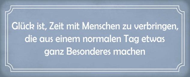 Blechschild Spruch Glück Zeit Menschen Tag Besonderes Metallschild 27x10 cm Wanddeko tin sign