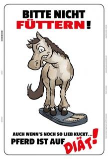Blechschild Nicht füttern! Pferd auf Diät! Metallschild Wanddeko 20x30 tin sign
