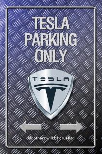 tesla Parking only Metallic blechschild