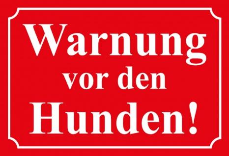 Warnschild: Warnung vor den Hunden Metallschild Wanddeko 20x30 cm tin sign