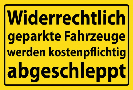 Warnschild: Widerrechtlich geparkte Fahrzeuge... Metallschild Wanddeko 20x30 cm tin sign