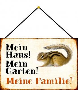 Blechschild Eichhörnchen Mein Haus! Mein Garten! Metallschild 20x30 m. Kordel