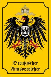 Preußischer Amtsvorsteher Historisches Wappen Blechschild, Deutsches reich, Adler, dekoschild, preussen