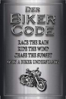 Biker Code: Race the Rain, Ride the Wind Blechschild 20x30 cm
