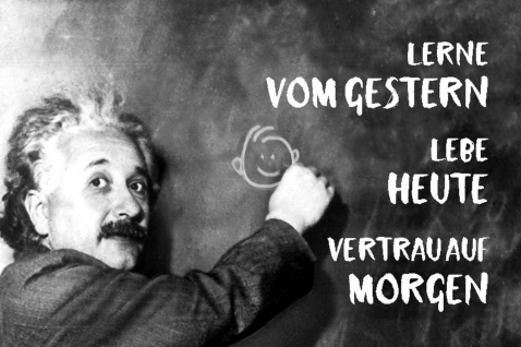 Blechschild Spruch Einstein Lerne vom Gestern leb Heute Metallschild Wanddeko 20x30 cm tin sign