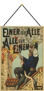 Blechschild Nostalgie Einer für Alle Alle für Einen Feuerwehr Deko 20x30 Kordel