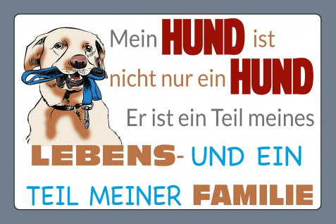 Blechschild Spruch Mein Hund ist Teil meines Lebens Metallschild Wanddeko 20x30 cm tin sign