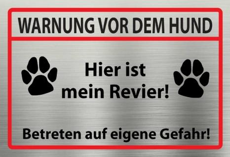 Warnschild: Warnung vor dem Hund - Hier ist mein Revier Metallschild Wanddeko 20x30 cm tin sign