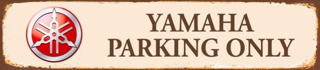 Yamaha parking only strassenschild rost motorrad 46x10cm blechschild
