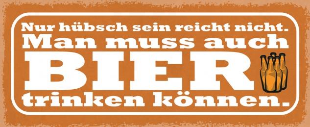 Blechschild Spruch Man muss auch Bier trinken können Metallschild Wanddeko 27x10 cm tin sign