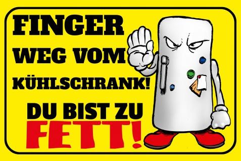 Blechschild Spruch Finger weg vom Kühlschrank Metallschild Wanddeko 20x30 cm tin sign