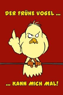 """"""" Der Frühe Vogel?Kann Mich Mal!"""" - lustig, vogel, spruchschild, blechschild, comic, metallschild, dekoschild"""