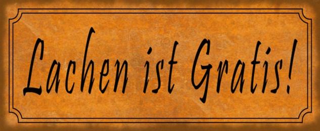 Blechschild Spruch Lachen ist Gratis Metallschild 27x10 cm Wanddeko tin sign