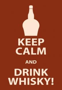 Keep Calm & Drink whisky blechschild