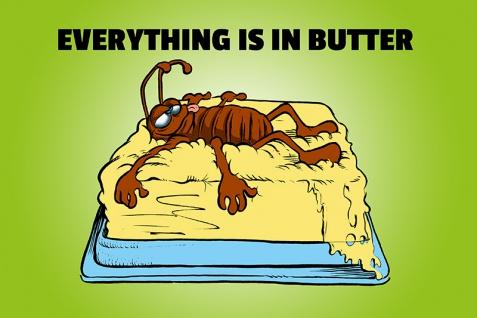 """"""" Everything is in butter"""" spruchschild, lustig, blechschild, comic, denglisch, englisch"""