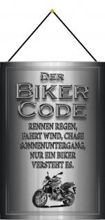 Blechschild Motorrad Biker Code Rennen regen fahrt Wind? Deko 20x30 mit Kordel
