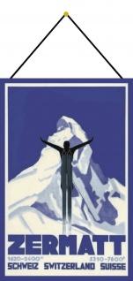 Blechschild Zermatt Schweiz 2400m 7800ft Metallschild Deko 20x30 mit Kordel