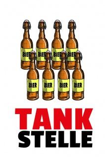 """"""" Tankstelle"""" - lustig, blechschild, comic, bier, metallschild, spruchschild, dekoschild"""