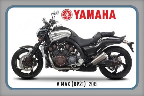 Yamaha v Max RP21 2015 motorrad, motor bike, motorcycle blechschild