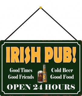 Blechschild Irish Pub! Open 27 hours Metallschild 20x30 cm Deko mit Kordel