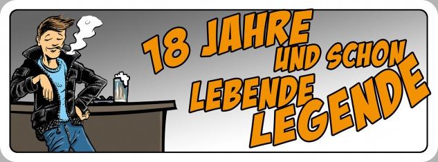 Blechschild Spruch 18 Jahre und schon lebende Legende Metallschild 27x10 cm Wanddeko tin sign