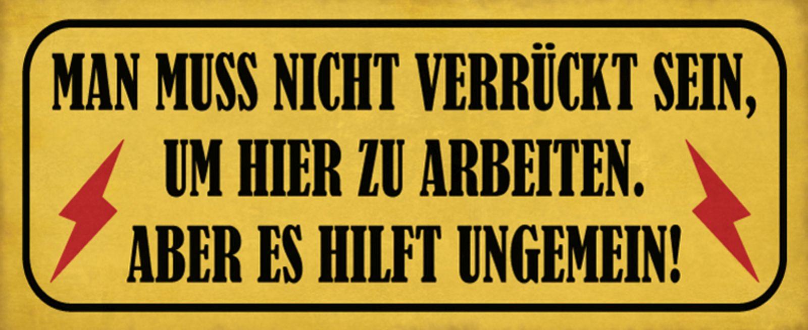 Blechschild Man muss nicht verrückt sein,.. Metallschild Deko 27x10 tin sign