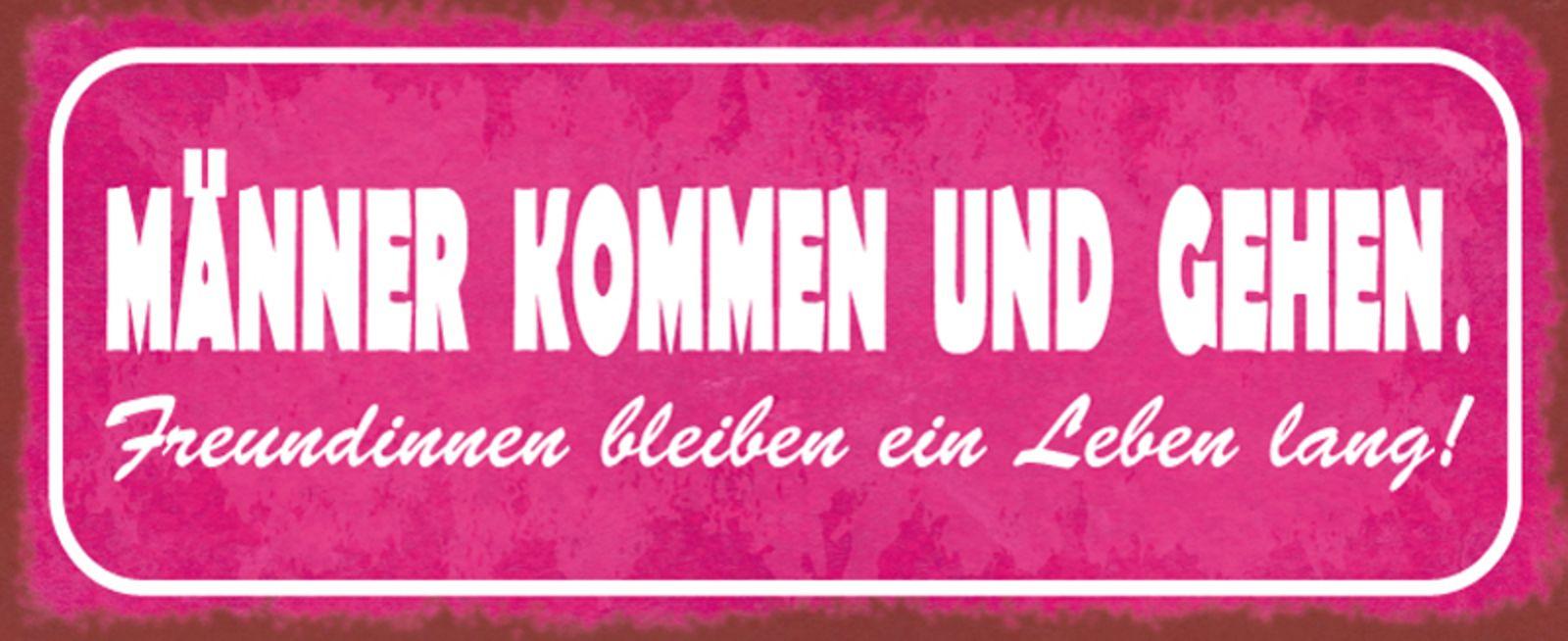 Blechschild Spruch Manner Gehen Freundinnen Bleiben Metallschild 27x10 Cm Wanddeko Tin Sign Kaufen Bei Comcard Gmbh