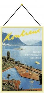 Blechschild Montreux Schweiz See Metallschild Deko 20x30 cm tin sign mit Kordel