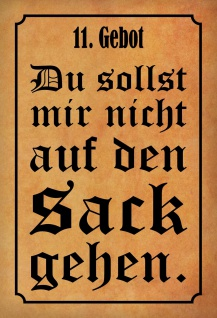 Blechschild Spruch 11. Gebot - Du sollst mir nicht... Metallschild 20x30 Deko tin sign
