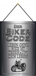 Blechschild Motorrad Biker Code ohne Bike ist kein Leben Deko 20x30 mit Kordel