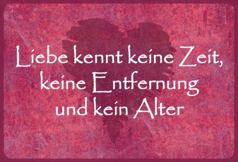 Blechschild Spruch Liebe kennt keine Zeit... Metallschild 20x30 Deko tin sign