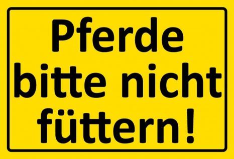 Warnschild: Pferde bitte nicht füttern! Metallschild Wanddeko 20x30 cm tin sign - Vorschau 1