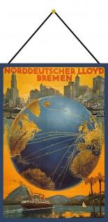 Blechschild Nostalgie Norddeutscher Lloyd Bremen Metallschild 20x30 mit Kordel