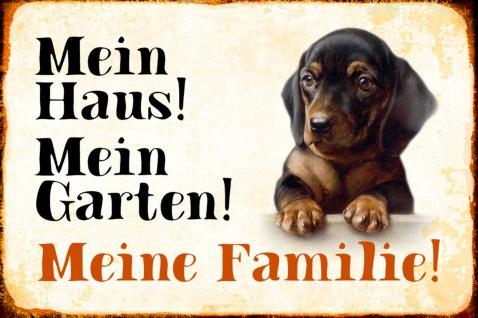 Blechschild Hund Mein Haus!Meine Familie! Dackel Metallschild Wanddeko 20x30 cm tin sign