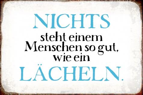 Blechschild Spruch wie ein Lächeln Metallschild Wanddeko 20x30 cm tin sign