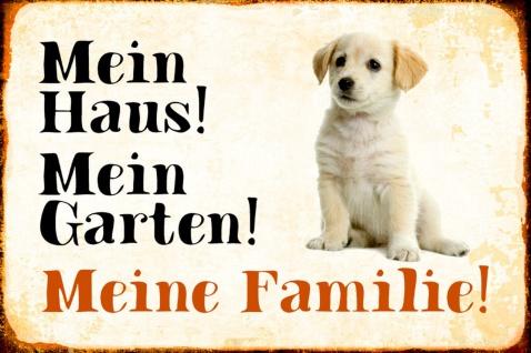 Blechschild Hund Mein Haus!Meine Familie!Puppy Metallschild Wanddeko 20x30 cm tin sign
