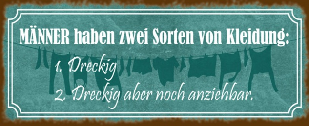 Blechschild Spruch Männer zwei Sorten Kleidung Metallschild 27x10 cm Wanddeko tin sign