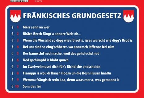 Blechschild Spruch Fränkisches Grundgesetz Metallschild Wanddeko 20x30 tin sign