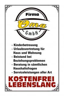 Blechschild Spruch Firma Oma GmbH Metallschild Wanddeko 20x30 cm tin sign