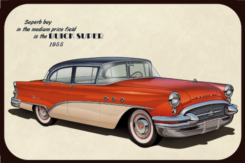 "Buick Super 1955 "" Superb buy in the medium price field"" Reklame, blechschild, us auto"
