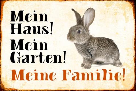 Blechschild Kaninchen Mein Haus! Mein Garten! Metallschild Wanddeko 20x30 cm tin sign