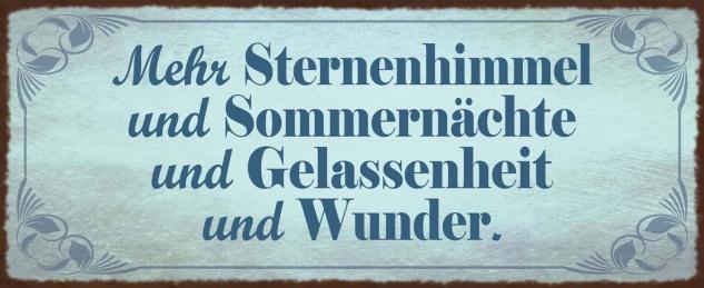 Blechschild Spruch Mehr Sternenhimmel und Sommernächte Metallschild Wanddeko 27x10 cm tin sign